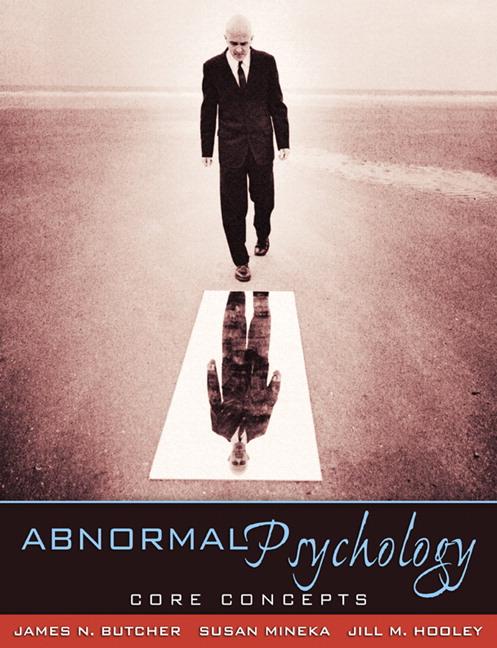 Butcher mineka hooley abnormal psychology core concepts 2nd abnormal psychology core concepts fandeluxe Choice Image