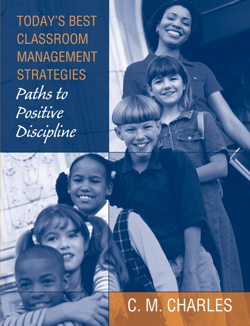 Today's Best Classroom Management Strategies: Paths to Positive Discipline