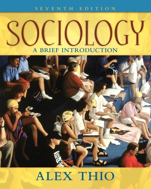 Thio sociology a brief introduction 7th edition pearson sociology a brief introduction fandeluxe Choice Image
