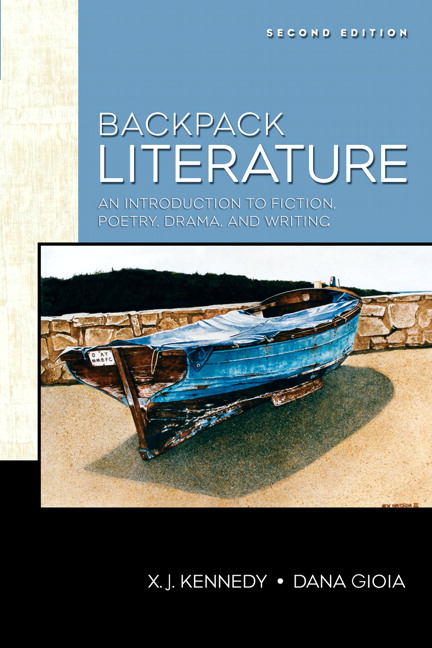 Kennedy & gioia, backpack literature, 2nd edition   pearson.