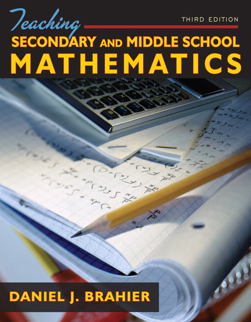 Brahier, Teaching Secondary and Middle School Mathematics