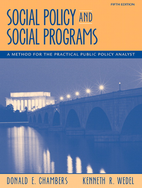 social policy and social programs Get this from a library social policy and social programs : a method for the practical public policy analyst [donald e chambers kenneth r wedel] -- this text explores the basics of social policy and program analysis, including how to design new programs or evaluate and improve upon existing ones--jacket.