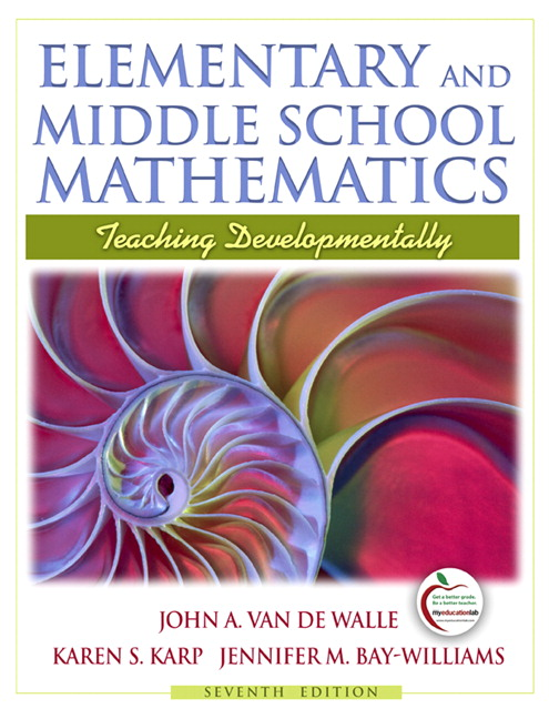 Van de walle bay williams elementary and middle school elementary and middle school mathematics teaching developmentally 7th edition fandeluxe Gallery