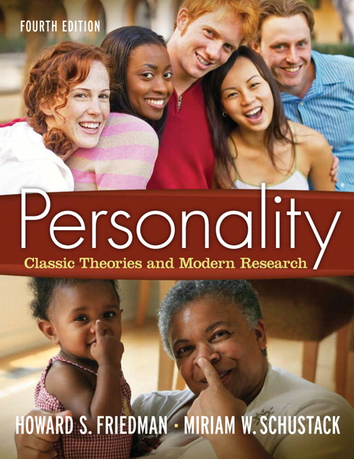 Friedman schustack personality classic theories and modern personality classic theories and modern research 4th edition fandeluxe Gallery