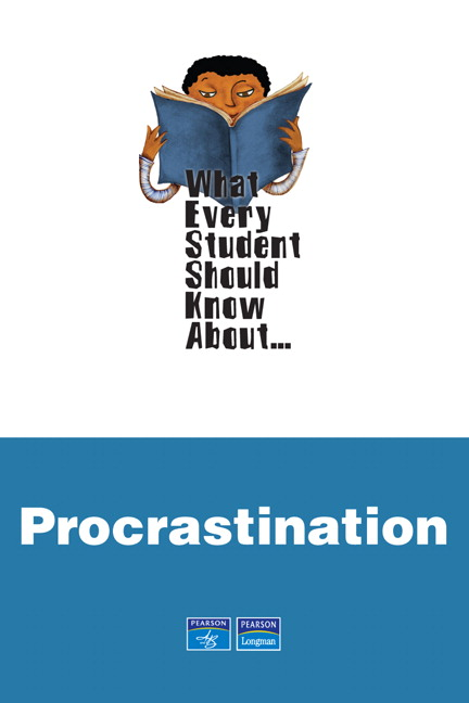 What Every Student Should Know About Procrastination