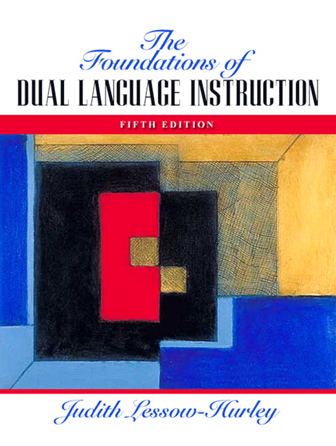 Lessow Hurley Foundations Of Dual Language Instruction The Pearson