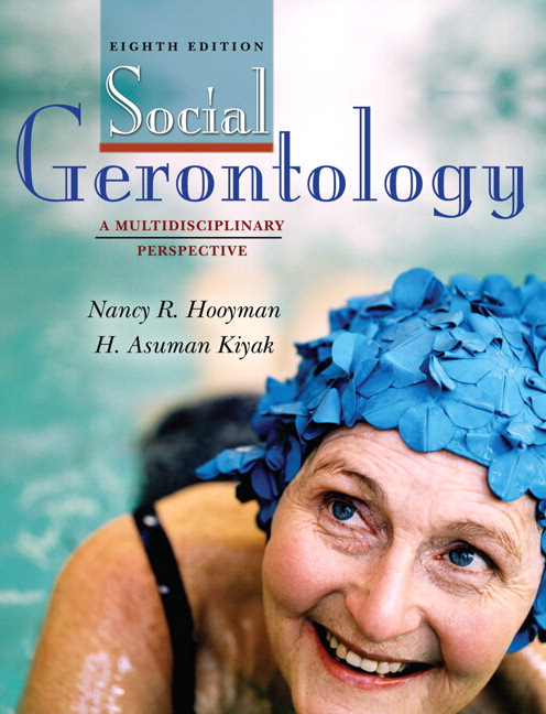 Hooyman kiyak social gerontology a multidisciplinary perspective social gerontology a multidisciplinary perspective with mysockit student access code card 8th edition fandeluxe Gallery