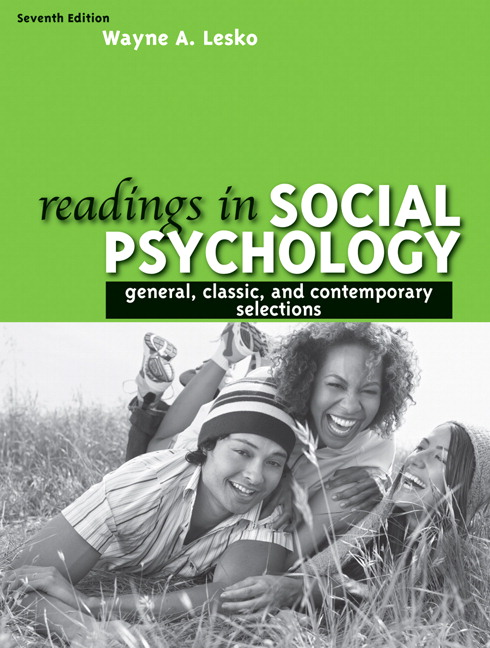 Readings in Social Psychology: General, Classic, and Contemporary Selections, 7th Edition