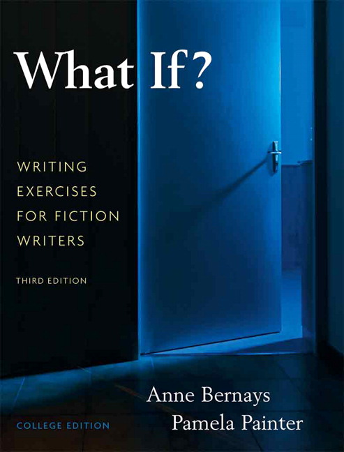 What If? Writing Exercises for Fiction Writers, 3rd Edition