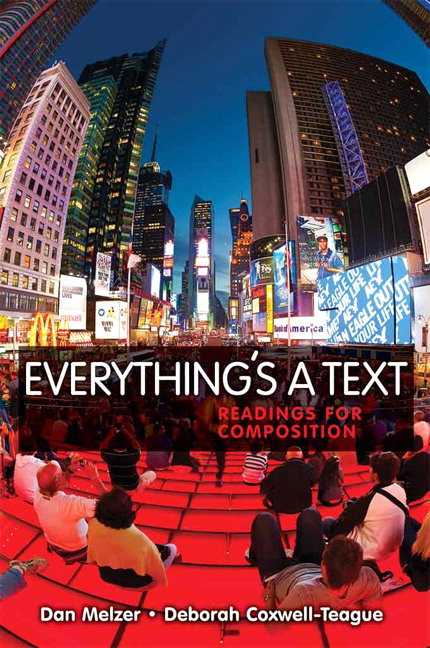 Everything's a Text: Readings for Composition
