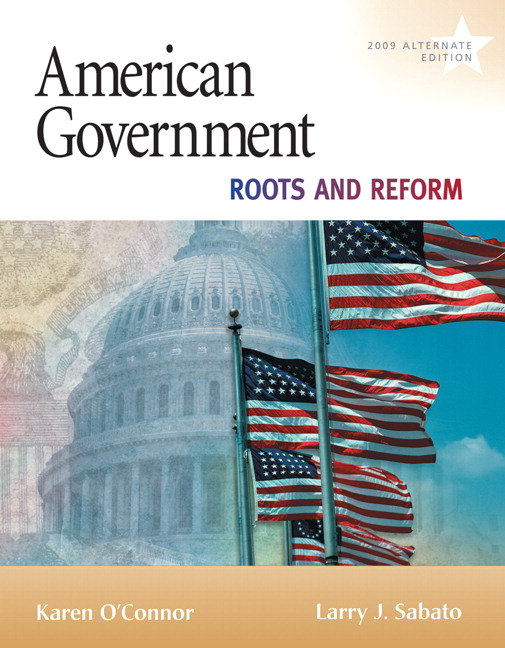 O Connor Sabato Yanus American Government Roots And