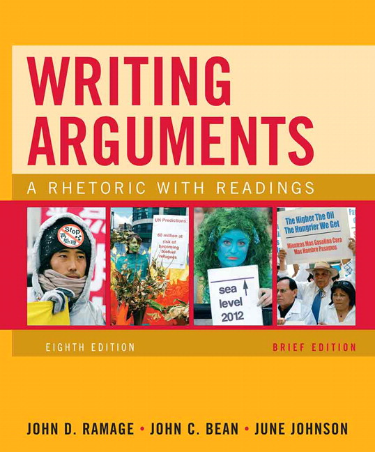 Ramage bean johnson writing arguments a rhetoric with readings writing arguments brief edition a rhetoric with readings 8th edition fandeluxe Image collections
