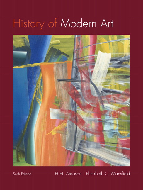 History Of Modern Art Painting Sculpture Architecture Photography Th Ed