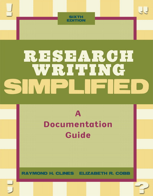 Clines & Cobb, Research Writing Simplified: A ...