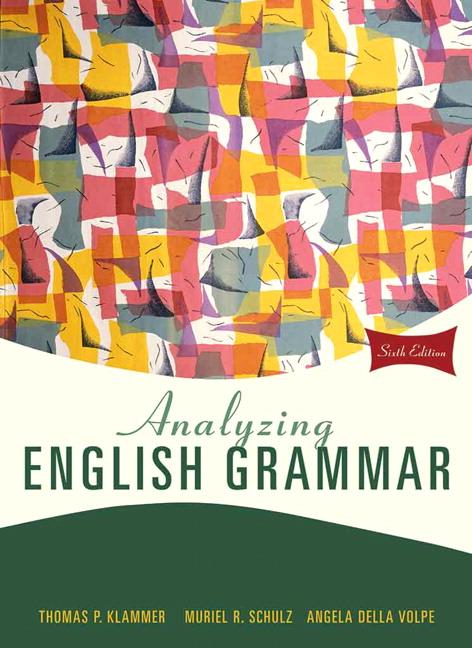 Analyzing English Grammar, 6th Edition