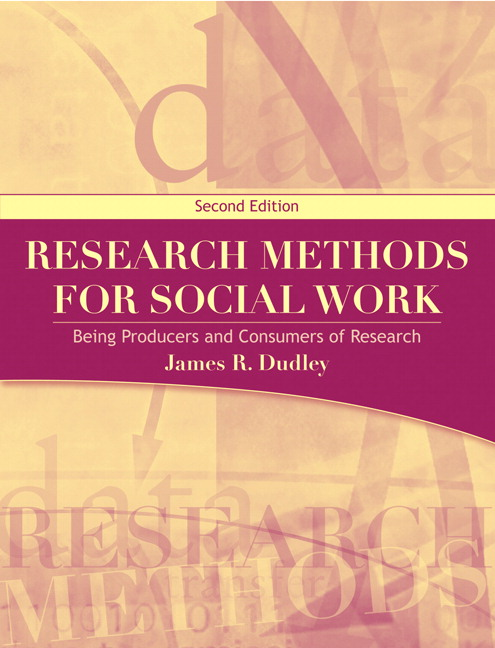 Dudley research methods for social work being producers and research methods for social work being producers and consumers of research 2nd edition fandeluxe Gallery
