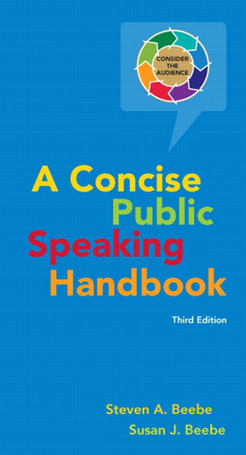 Beebe Amp Beebe Concise Public Speaking Handbook Pearson