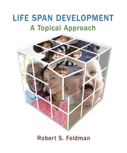 Feldman life span development a topical approach 2nd edition life span development a topical approach fandeluxe Image collections