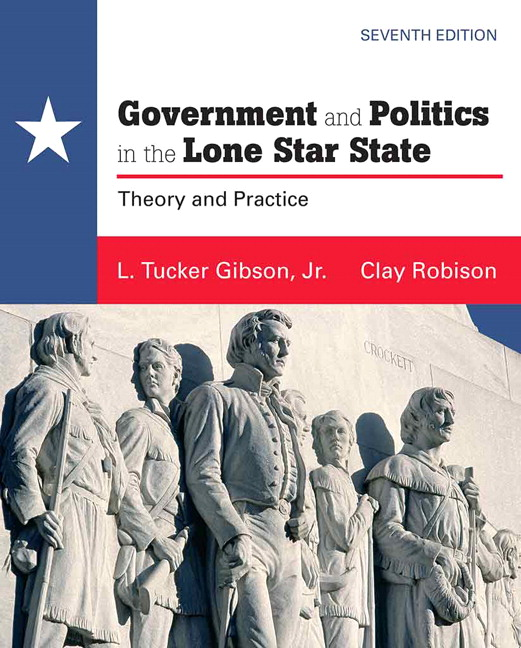 Politics Government: Gibson & Robison, Government And Politics In The Lone Star