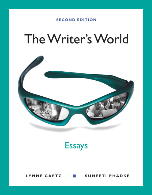 gaetz phadke writer s world the essays pearson writer s world the essays