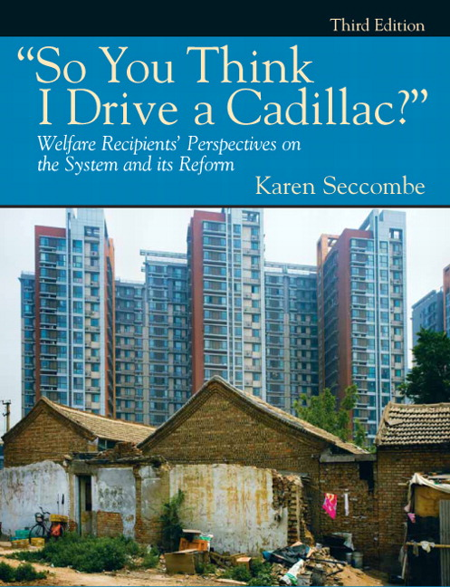 so you think i drive a cadillac welfare reform by karen seccombe So you think i drive a cadillac by karen seccombe available in trade paperback on powellscom, also read synopsis and reviews overview: this down-to-earth look at the welfare system provides readers with stories from welfare.