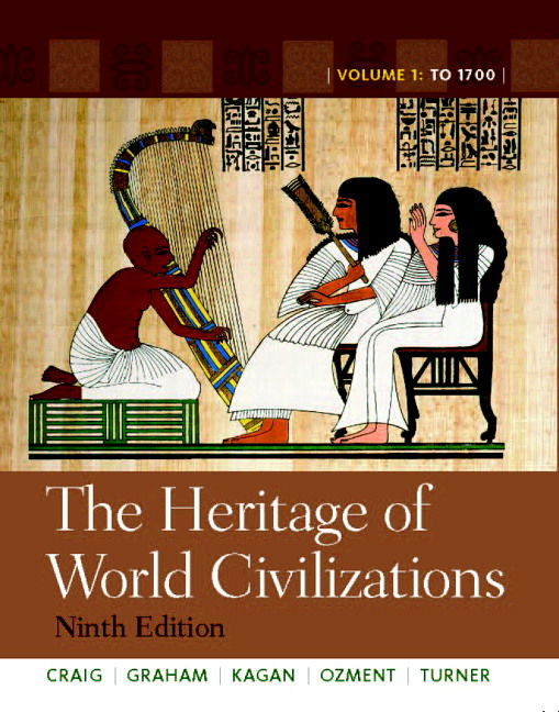 Craig graham kagan ozment turner heritage of world heritage of world civilizations the volume 1 9th edition fandeluxe Images