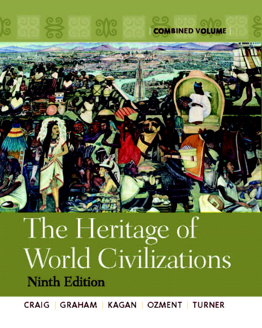 Craig graham kagan ozment turner heritage of world heritage of world civilizations the combined volume fandeluxe Choice Image