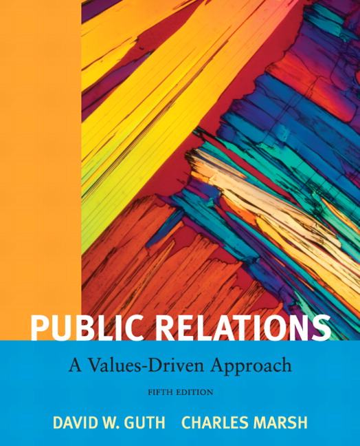 Public Relations: A Value Driven Approach