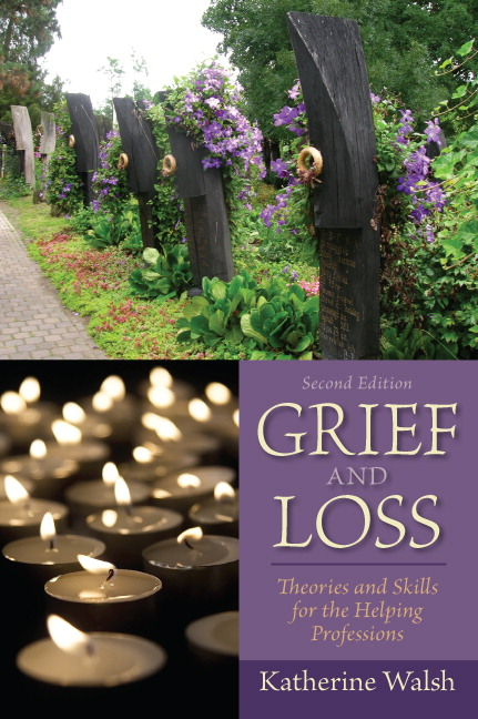 Grief and Loss: Theories and Skills for the Helping Professions, 2nd Edition