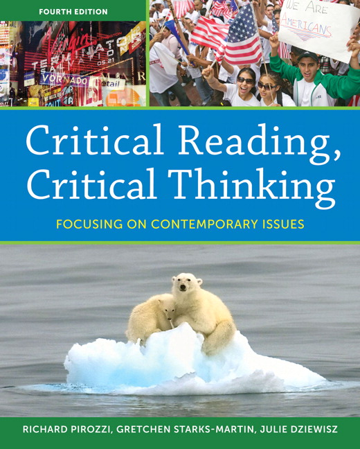 critical reading critical thinking focusing on contemporary issues by richard pirozzi Critical reading, critical thinking has 4 ratings and 0 reviews focusing on current issues, this text equips students with the critical reading, writing.