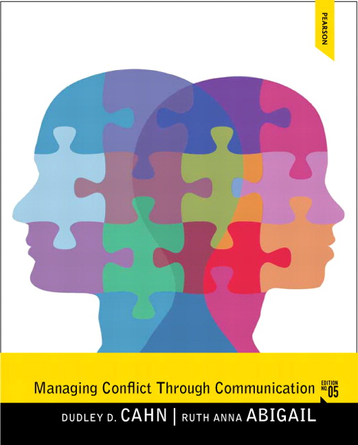 Managing Conflict through Communication, 5th Edition