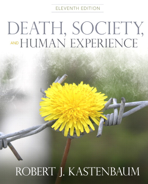 Death, Society, and Human Experience, 11th Edition