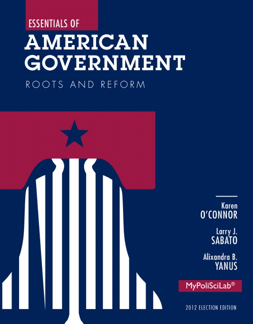 O Connor Sabato Yanus Essentials Of American Government