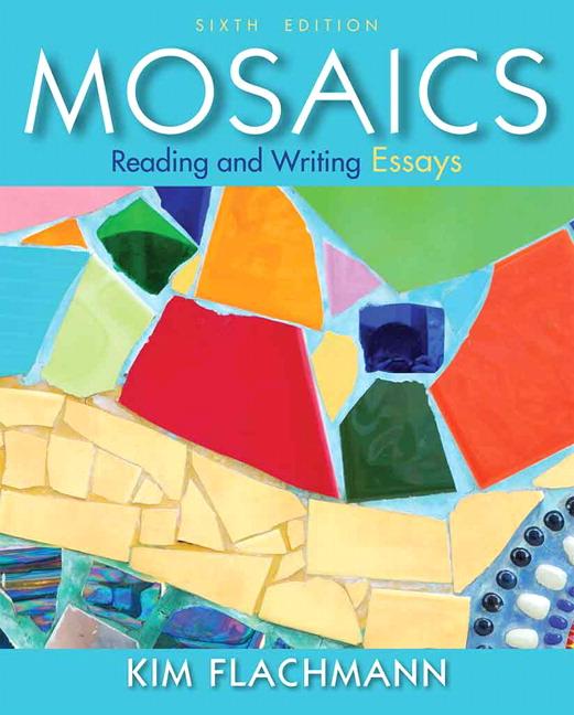 flachmann mosaics reading and writing essays mosaics reading and writing essays