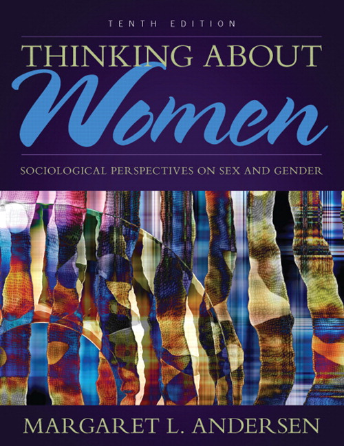 Andersen thinking about women sociological perspectives on sex and thinking about women sociological perspectives on sex and gender 10th edition view larger fandeluxe Gallery