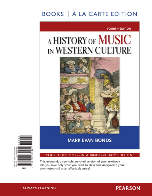 History of Music in Western Culture, Books a la Carte Edition