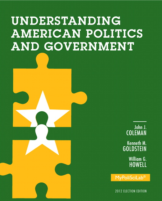 Politics Government: Coleman, Goldstein & Howell, Understanding American