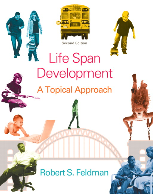 Feldman life span development a topical approach pearson life span development fandeluxe Image collections
