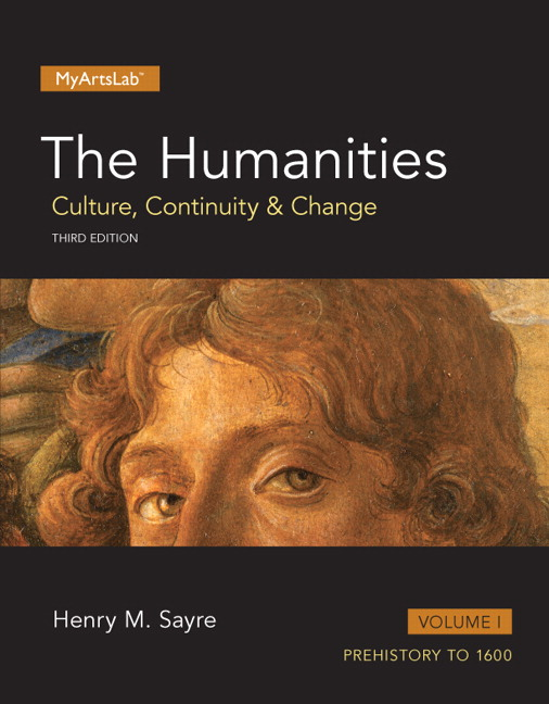 Sayre humanities culture continuity and change the volume i humanities culture continuity and change the volume i 3rd edition fandeluxe Images
