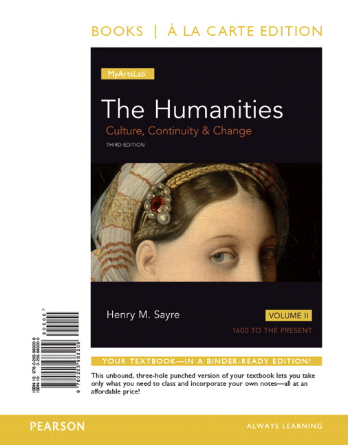 Sayre humanities culture continuity and change volume ii the humanities culture continuity and change the volume ii books a la carte edition 3rd edition fandeluxe Images