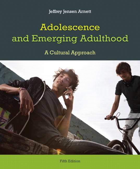 Adolescence and Emerging Adulthood, 5th Edition