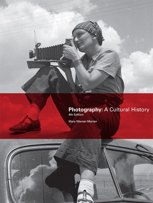 Photography A Cultural History 4th Edition View Larger Facebook Twitter
