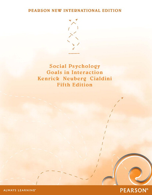 Social psychology goals in interaction 5th edition