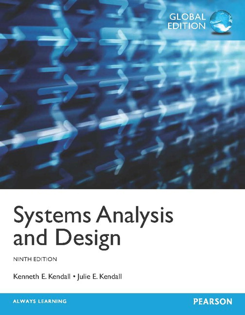 Kendall Kendall Systems Analysis And Design Global Edition Pdf Etext Pearson