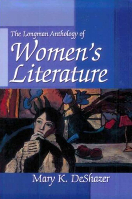 Deshazer longman anthology of womens literature pearson longman anthology of womens literature fandeluxe Choice Image