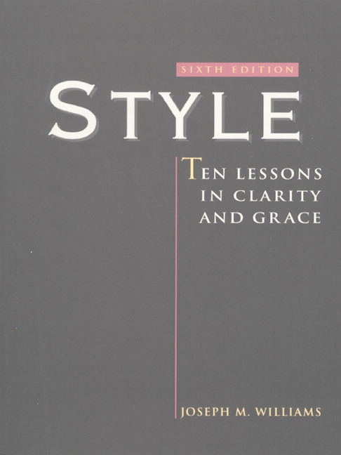 Style: Ten Lessons in Clarity and Grace, 6th Edition