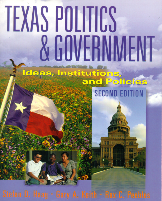 Politics Government: Haag, Keith & Peebles, Texas Politics And Government