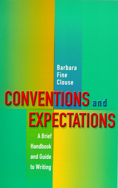 A Brief Handbook Conventions and Expectations for Writing, Edition: 2