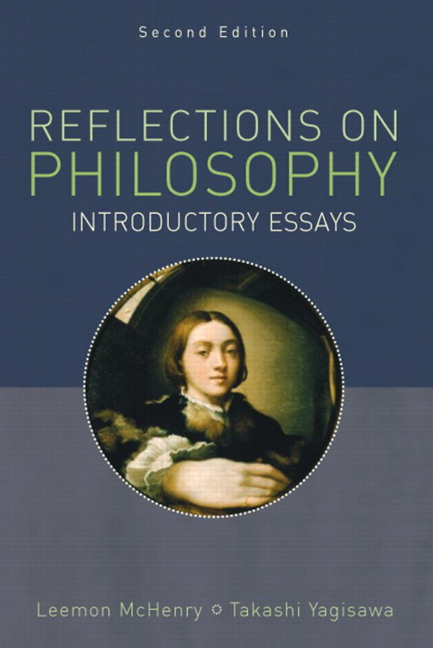 Reflections on Philosophy: Introductory Essays, 2nd Edition