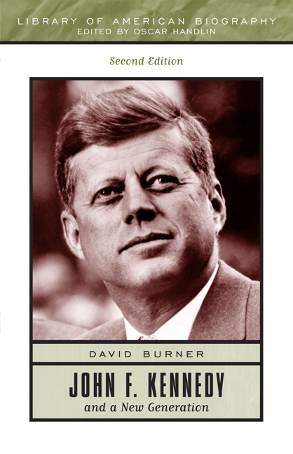 an analysis of john f kennedy and a new generation by david burner Burner, david 1988: john f kennedy and a new generation,  david 1965: a systems analysis of political life, new york  john f kennedy:.